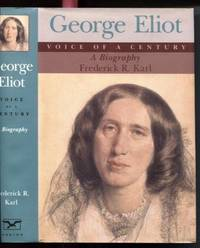 George Eliot, Voice of a Century  A Biography