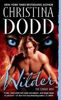 Wilder: The Chosen Ones by  Christina Dodd - Paperback - 2012 - from ThriftBooks (SKU: G0451413245I3N10)