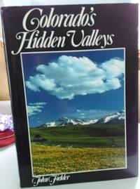 Colorado's Hidden Valleys