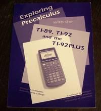 Exploring PreCalculus with the TI-89, TI-92, and TI-92 Plus