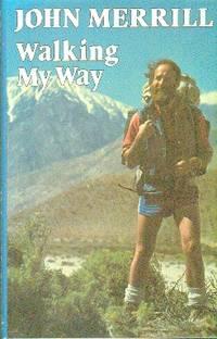 Walking My Way by Merrill John - 1984