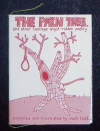 The Pain Tree and Other Teenage Angst-Ridden Poetry