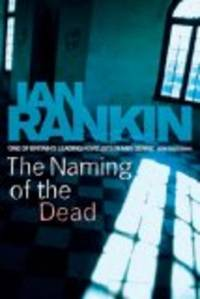 The Naming Of The Dead *Signed UK 1st edition*