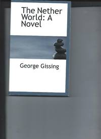 The Nether World: A Novel
