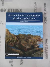 Earth Science & Astronomy for the Logic Stage Teacher Guide