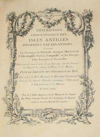 (History of Cartography, Geographic description of the Antilles): Description geographique des isles Antilles possédées par les Anglois by  Jacques Nicolas Bellin - First Edition - 1758 - from The Prime Meridian: Antique Maps & Books and Biblio.com