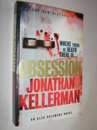 Obsession - Alex Delaware Series #21