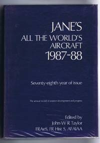 Jane's All the World's Aircraft 1987-88. Seventy-eighth year of issue by edited by John W R Taylor; assisted by Kenneth Munson - First Edition - 1987 - from Bailgate Books Ltd (SKU: 77017051094)