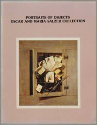 Portraits of Objects, Oscar and Maria Salzer Collection of Still Life and Trompe-O'Oeil Paintings