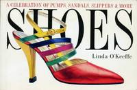 image of Shoes : A Celebration of Pumps, Sandals, Slippers and More