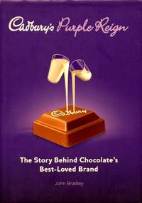 image of Cadbury's Purple Reign: The Story Behind Chocolate's Best-Loved Brand