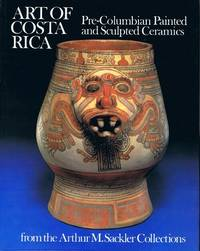 Art of Costa Rica: Pre-Columbian Painted and Sculpted Ceramics
