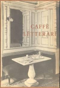 I Caffè letterari by  Napoli 1901 - Roma 1974) FALQUI Enrico (Frattamaggiore - First Edition - 1962 - from Studio Bibliografico Marini and Biblio.com