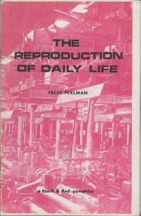 image of THE REPRODUCTION OF DAILY LIFE: A Black & Red Pamphlet