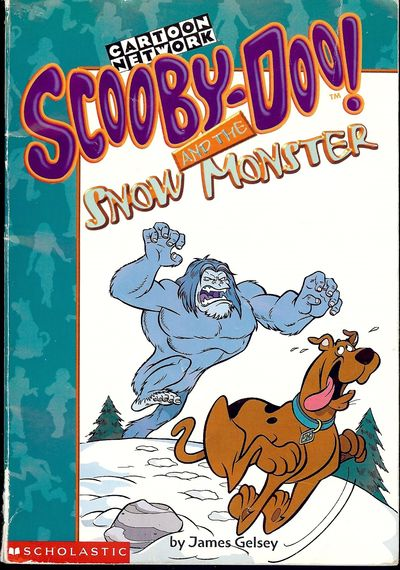 Scholastic Inc, 1999. GELSEY, James. SCOOBY-DOO! AND THE SNOW MONSTER. NY: Scholastic Inc., . 8vo., ...