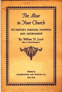 The Altar In Your Church: It's History, Purpose, Position and Adornment