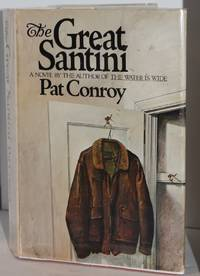 The Great Santini by Pat Conroy - 1st Edition. - 1976 - from Genesee Books and Biblio.co.uk