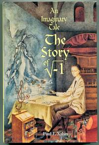 An Imaginary Tale: The Story of [Square Root of Minus One]