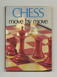 Chess: Move by Move  -1st Edition