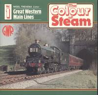 Great Western Main Lines  [ The Colour of Steam  Volume 1 ]