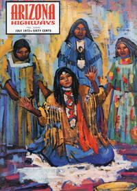 ARIZONA HIGHWAYS : July 1972, Volume XLVIII (48), No 7