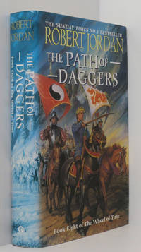 The Path Of Daggers : Wheel Of Time Series Book 8