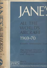 JANES ALL THE WORLDS AIRCRAFT 1969-70  (Sixtieth Anniversay Issue)