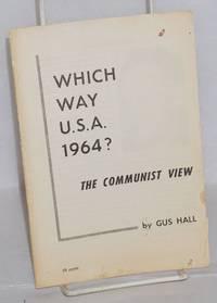 Which way U.S.A. 1964? The Communist view