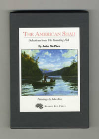 The American Shad; Selection From The Founding Fish  - 1st Edition