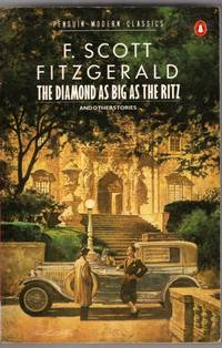 The Diamond As Big As the Ritz And Other Stories by F. Scott Fitzgerald - Paperback - 1986 - from High Street Books (SKU: pb457-821-0081)
