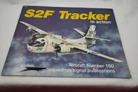 S2F Tracker in Action - Aircraft No. 100