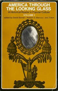 image of America Through The Looking Glass Historical Reader in Popular Culture  Volume 1