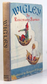 Wigley. With Illustrations by Margaret W. Tarrant