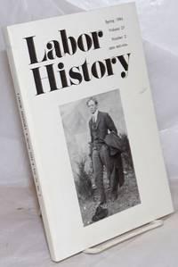 image of Labor history. vol 25, no. 2, Spring, 1984