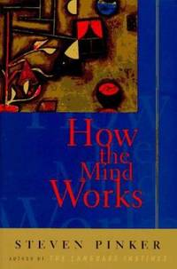 How the Mind Works by Steven Pinker - Hardcover - 1997 - from ThriftBooks and Biblio.com