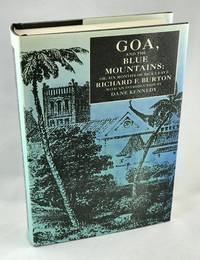 Goa, and the Blue Mountains; Or, Six Months of Sick Leave