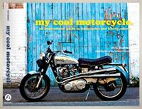 My Cool Motorcycle: An Inspirational Guide to Motorcycles: An Inspirational Guide to Motorcycles...