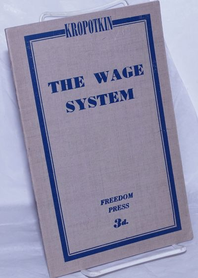 : Freedom Press, n.d.. Pamphlet. 16p., stapled wraps, 5.5x8.5 inches, else very good condition. Orig...