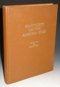 """Footprints on the Arizona Strip; with Accent on """"Bundyville"""""""