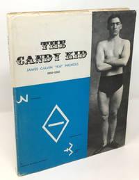 "The Candy Kid: James Calvin ""Kid"" Nichols, 1883-1962 [Cody, Wyoming History]"