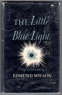 The Little Blue Light - A Play in Three Acts