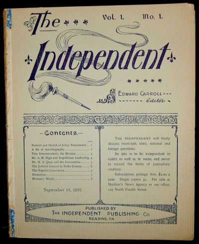 Reading, PA, 1896. The first (only?) 19 issues of The Independent, A Weekly Journal published in Rea...