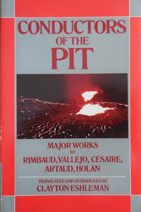image of Conductors of the Pit (Inscribed by Eshleman to fellow poet Kenneth Irby); Major Works by Rimbaud, Vallejo, Cesaire, Artaud, Holan
