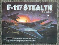 F-117 STEALTH IN ACTION.  SQUADRON/SIGNAL AIRCRAFT NUMBER 115.