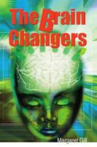The Brain Changers