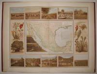 Atlas Pintoresco e Historico de los E.U. Mexicianos  Cuadro Geografico, Estadistico, Descriptivo e Historico de los Estados Unidos Mexicanos