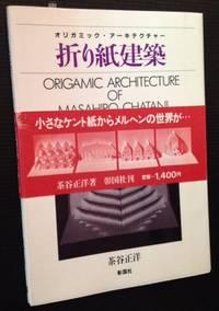 Origamic Architecture of Masahiro Chatani