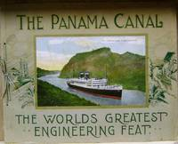 The Panama Canal:  The World's Greatest Engineering Feat