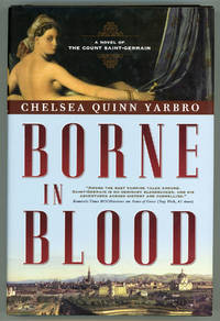image of BORNE IN BLOOD: A NOVEL OF THE COUNT SAINT-GERMAIN