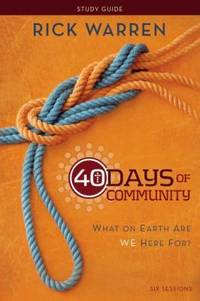 image of 40 Days of Community Study Guide : What on Earth Are We Here For?